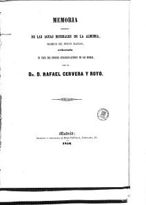 (1856) Memoria descriptiva del Nuevo Baztán y de las Aguas Minero-Medicinales, Salino-Alcalinas Frías de la Fuente de la Armuña.